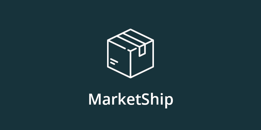 Marketship 2.0 – A More Robust Shipping Powerhouse for Your Marketplace
